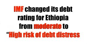 IMF Changes Debt Rating for Ethiopia