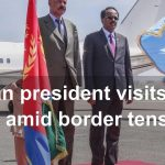 Eritrean Presdient Visits Sudan Amid Border Tensions - YouTube ScreenGrab