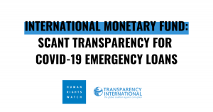 No Transparency on IMF Funding of COVID-19 Projects - Source Transparency International and HRW